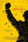 Poster for Act of Defiance, An / Bram Fischer