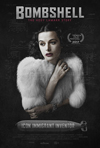 Poster for Bombshell: The Hedy Lamarr Story