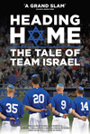 Poster for Heading Home: The Tale of Team Israel