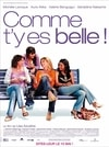 Poster for Comme t'y es belle!