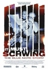 Poster for It Must Schwing - The Blue Note Story