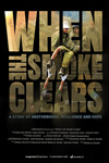 Poster for When the Smoke Clears: A Story of Brotherhood, Resilience and Hope
