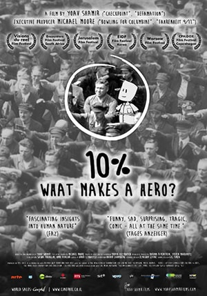 Poster for 10%: What Makes a Hero?