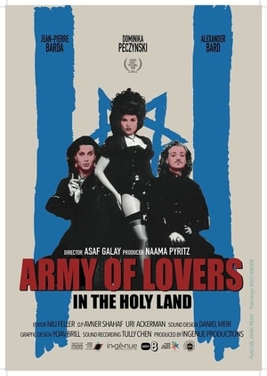 Poster for Army of Lovers in the Holy Land