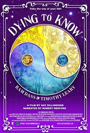 Poster for Dying to Know: Ram Dass & Timothy Leary