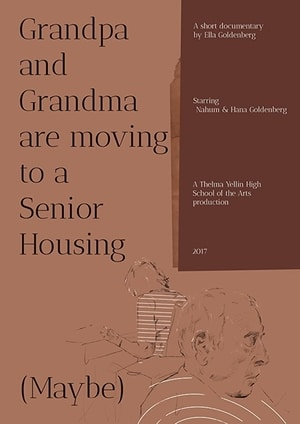 Poster for Grandpa and Grandma are Moving to a Senior Housing (Maybe)