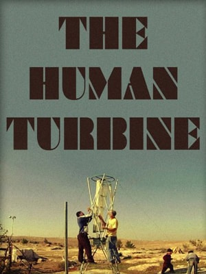 Poster for Human Turbine