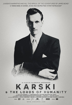 Poster for Karski & The Lords of Humanity / Karski i wladcy ludzkosci