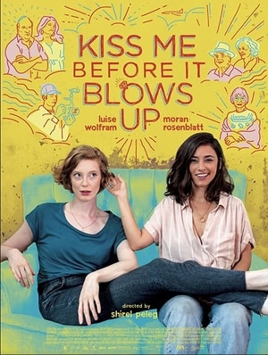 Poster for Kiss Me Before It Blows Up