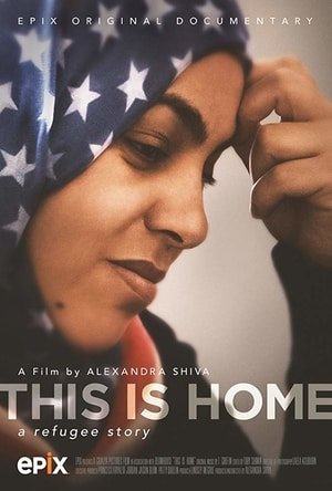 Poster for This Is Home: A Refugee Story