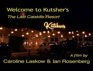 Poster for Welcome to Kutsher's: The Last Catskills Resort