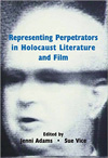 Poster for Representing Perpetrators in Holocaust Literature and Film
