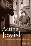 Poster for Acting Jewish: Negotiating Ethnicity on the American Stage and Screen