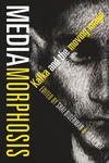 Poster for Mediamorphosis: Kafka and the Moving Image