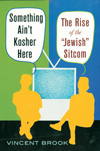 Poster for Something Ain't Kosher Here: The Rise of the 'Jewish' Sitcom
