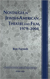 Poster for Nostalgia in Jewish-American Theatre and Film, 1979-2004