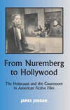 Poster for From Nuremberg to Hollywood: The Holocaust and the Courtroom in American Fictive Film