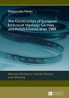 Poster for The Construction of European Holocaust Memory: German and Polish Cinema after 1989