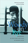 Poster for Woody on Rye: Jewishness in the Films and Plays of Woody Allen
