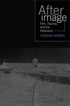 Poster for Afterimage: Film, Trauma, and the Holocaust