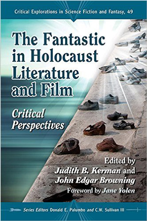 Poster for The Fantastic in Holocaust Literature and Film: Critical Perspectives