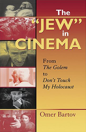 "Poster for The ""Jew"" in Cinema: From The Golem to Don't Touch My Holocaust"